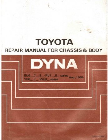TOYOTA DYNA 1984. Repair manual chassis & body.